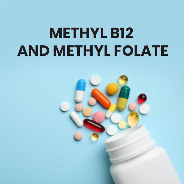 Methyl B12 and Methyl Folate