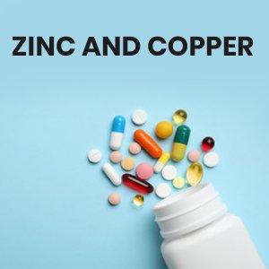 Zinc and Copper